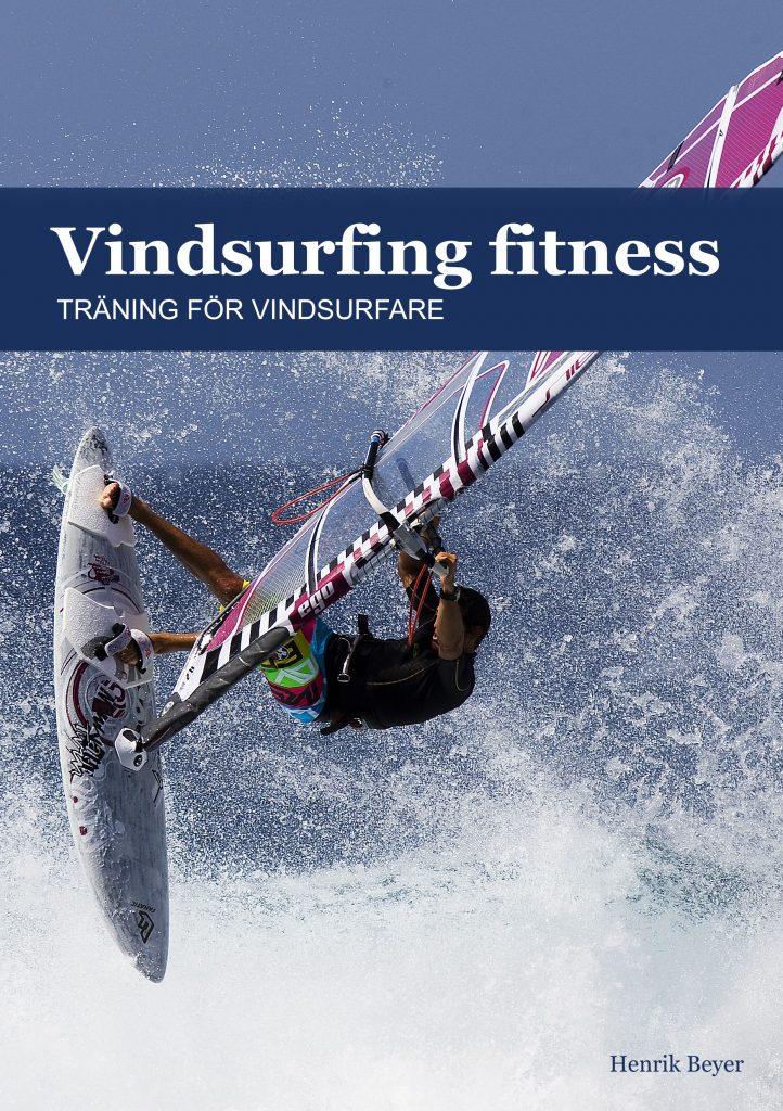 Vindsurfing fitness: Träning för vindsurfare